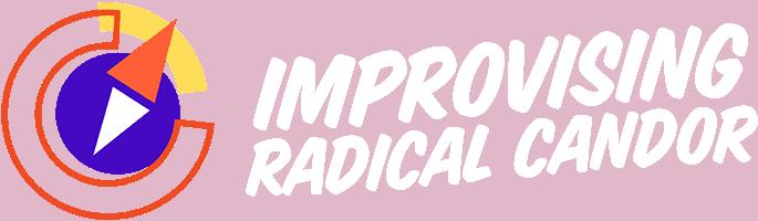 Improvising Radical Candor retina white logo